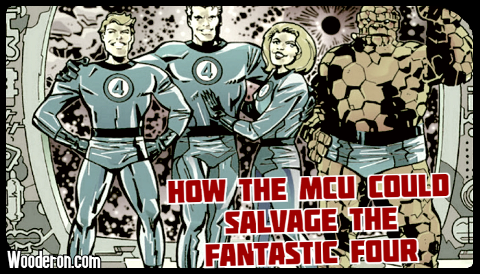 How the MCU could salvage the Fantastic Four