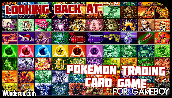 Looking back at: Pokémon Trading Card Game (Gameboy)