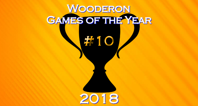 Wooderon Games of the Year 2018: #10