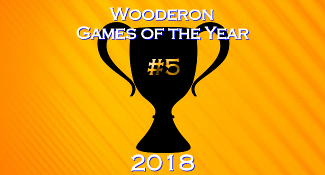 Wooderon Games of the Year 2018: #5