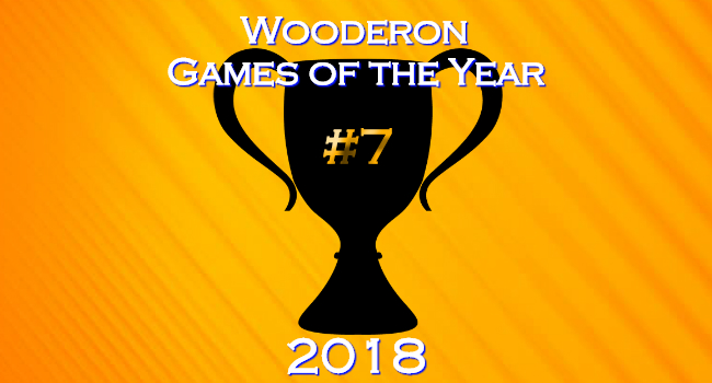 Wooderon Games of the Year 2018: #7
