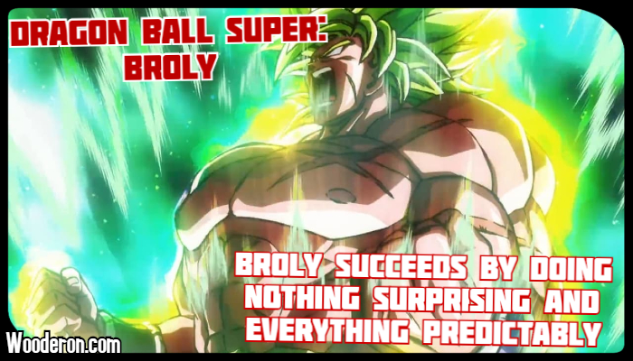 How Dragon Ball Super: Broly Succeeds by Doing Nothing Surprising and Everything Predictably – Review