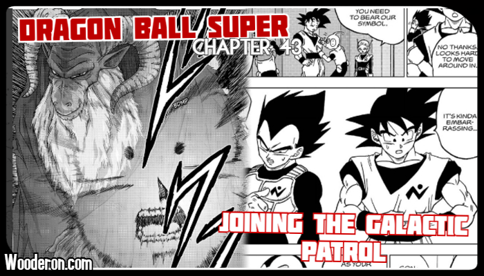 Dragon Ball Super Manga: Chapter 43 – Joining the Galactic Patrol – Space Cops and Warlocks
