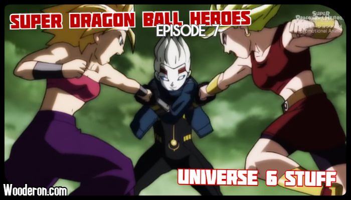 Super Dragon Ball Heroes: Episode 7 – Universe 6 Stuff