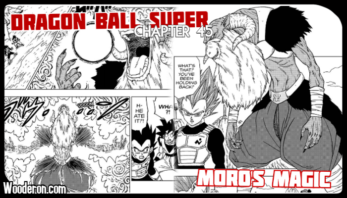 "Dragon Ball Super Manga – Chapter 45: ""Moro's Magic"" – Snack 'O Planet"