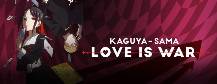 Kaguya-sama: Love Is War - a Happy Casualty of this War's Propaganda