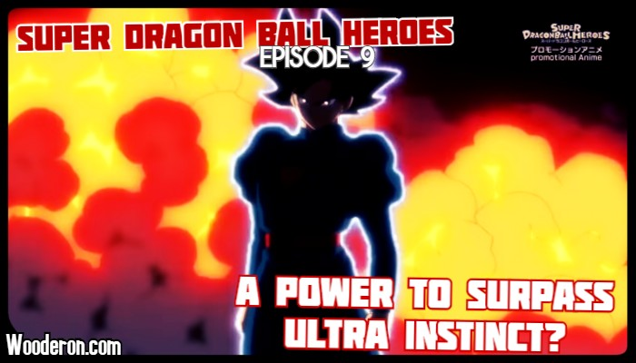 Super Dragon Ball Heroes – Episode 9 – A Power to Surpass Ultra Instinct?