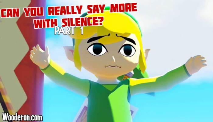 Can you really say more with Silence: Part 1 – Different approaches with Link andSamus