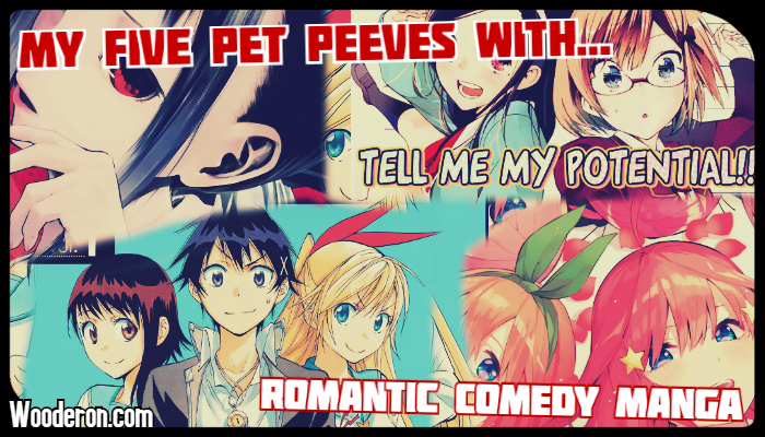 My Five Pet Peeves with Romantic Comedy Manga
