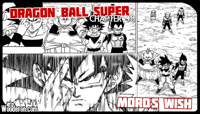 Dragon Ball Super Manga: Chapter 48: Moro's Wish
