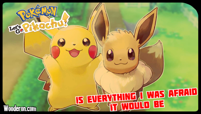 Pokemon Let's Go Pikachu is everything I was afraid it would be