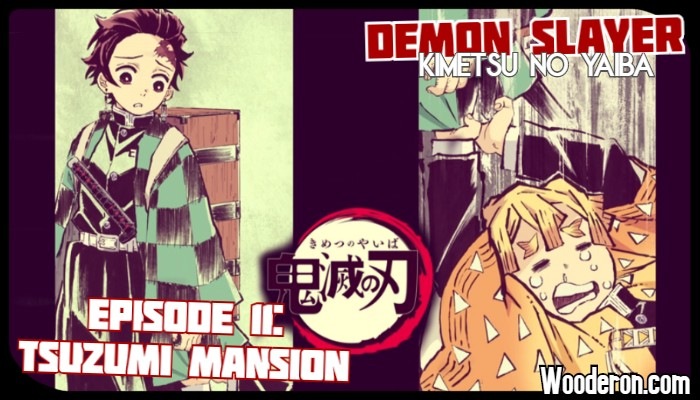 "Demon Slayer – Episode 11: ""Tsuzumi Mansion"" Review"
