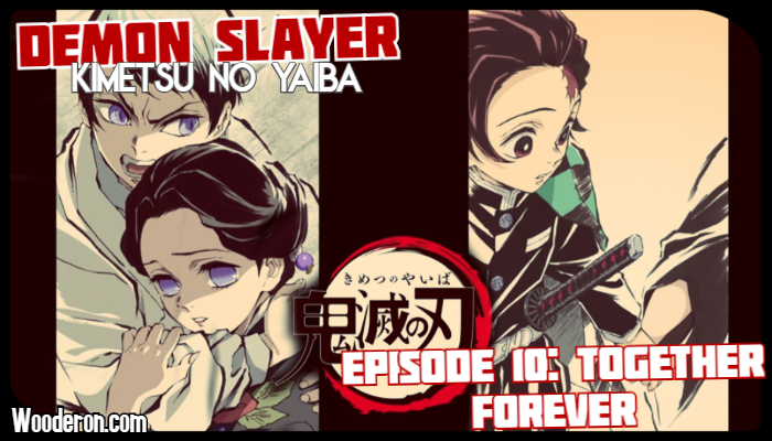 Demon Slayer – Episode 10: Together Forever Review