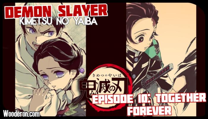 Demon Slayer – Episode 10: Together ForeverReview
