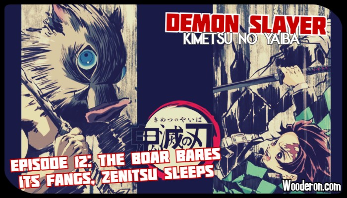 Demon Slayer: Episode 12 – The Boar Bares Its Fangs, Zenitsu Sleeps