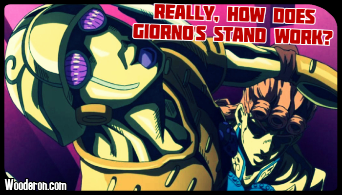 Really, How does Giorno's Stand Work?