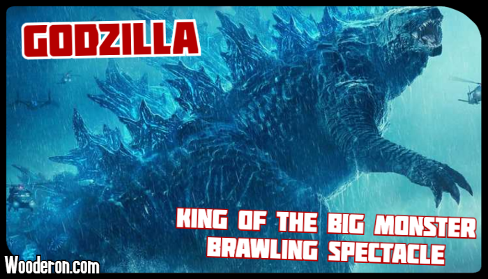 Godzilla: King of the Big Monster Brawling Spectacle