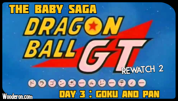Dragon Ball GT Rewatch Week 2: The Baby Saga – Day 3: Goku and Pan