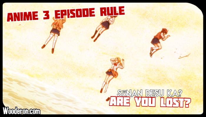 3 Episode Rule – Are You Lost?
