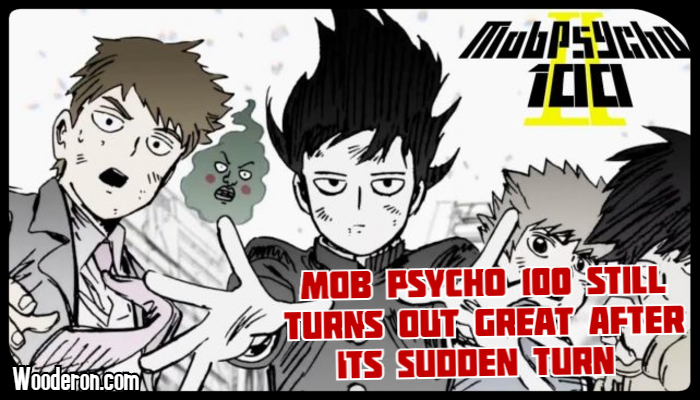 Mob Psycho 100 Still turns out great after its sudden turn