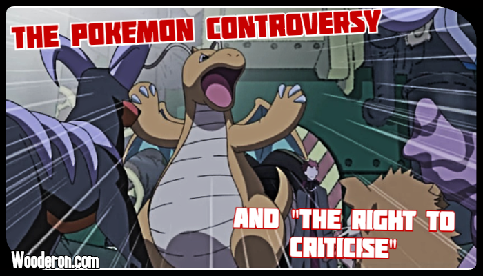 "The Pokemon controversy and ""the right to criticise"""