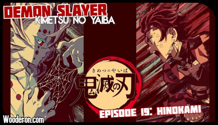 Demon Slayer – Episode 19:Hinokami