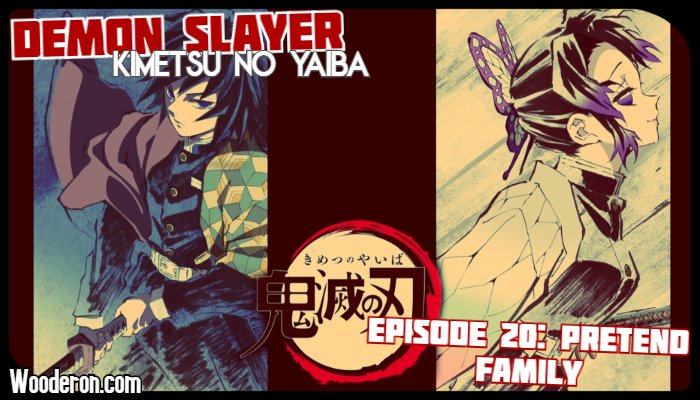 Demon Slayer – Episode 20: Pretend Family