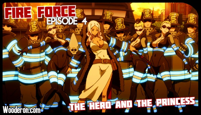 Fire Force – Episode 4: The Hero and the Princess