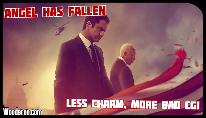 Angel has Fallen – Less Charm, More Bad CGI
