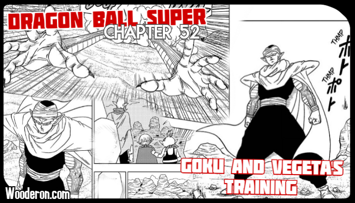 Dragon Ball Super Manga – Chapter 52: Goku and Vegeta's Training