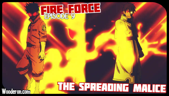 Fire Force – Episode 9: The Spreading Malice – My issue with Fan Service
