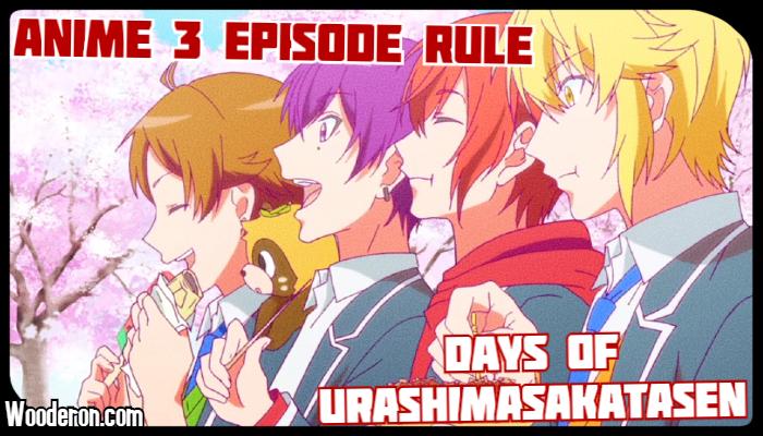 3 Episode Rule – Days of Urashimasakatasen