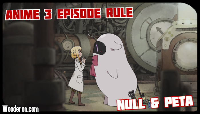 3 Episode Rule – Null & Peta