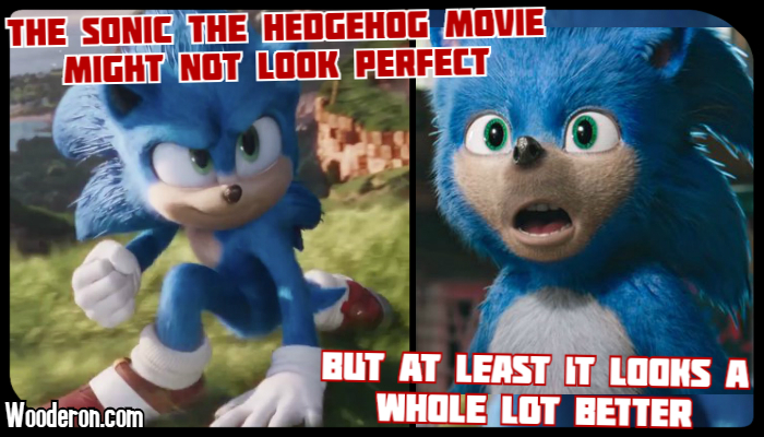 The Sonic the Hedgehog movie might not look perfect, but at least it looks a whole lot better
