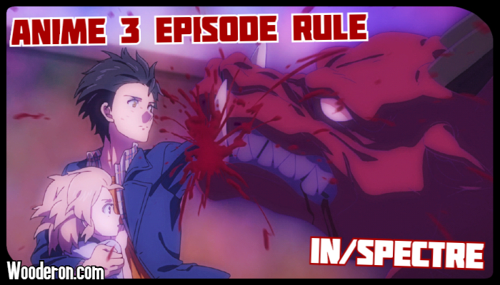 3 Episode Rule – In/Spectre