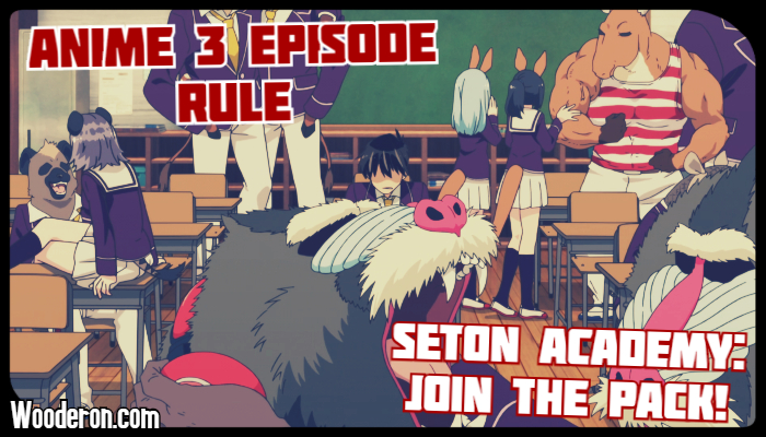 3 Episode Rule – Seton Academy: Join the Pack!