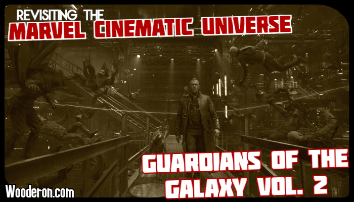 MCU Rewatch – Guardians of the Galaxy Vol. 2 feels like the most unnecessary MCU movie