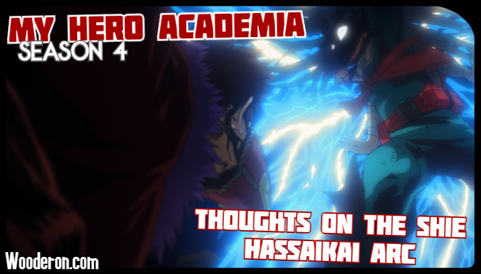 My Hero Academia – Thoughts on the Shie Hassaikai Arc