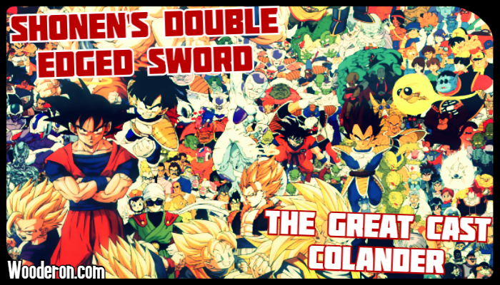 Shonen's Double Edged Sword – The Great Cast Colander