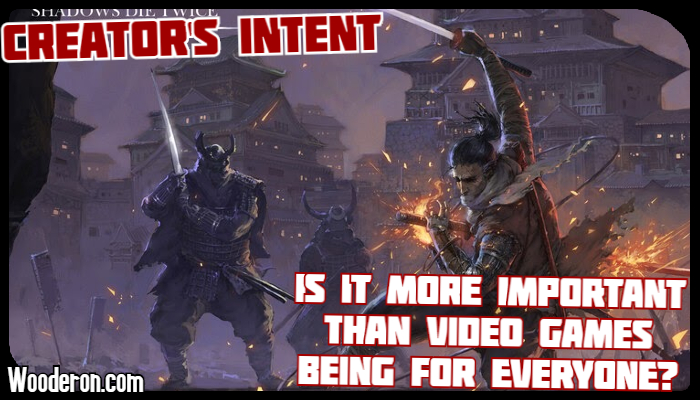 Creator's Intent – Is it more important than video games being for everyone?