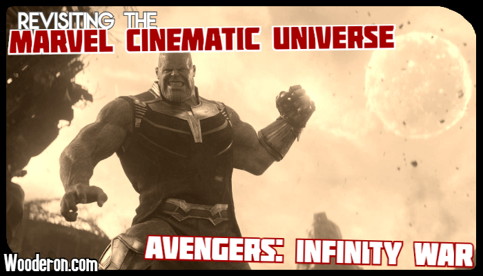 MCU Rewatch – Avengers: Infinity War proves a villain can carry a movie