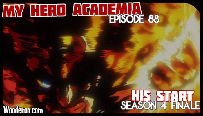 My Hero Academia – Episode 88: His Start – Season 4 Finale