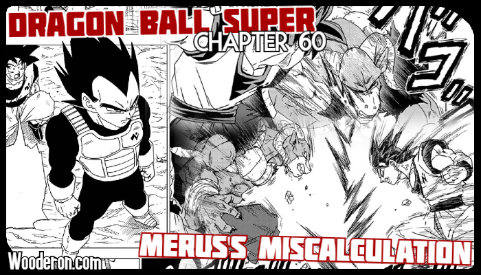 Dragon Ball Super Manga – Chapter 60: Merus'sMiscalculation