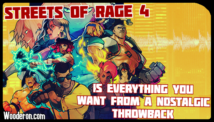 Streets of Rage 4 is everything you want from a nostalgic throwback