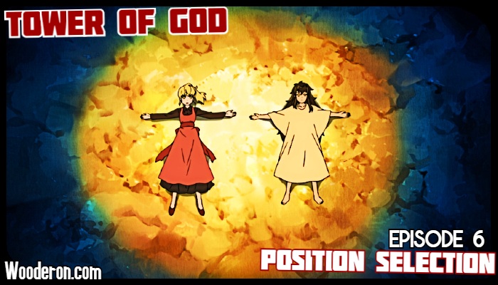 Tower of God – Episode 6: Position Selection