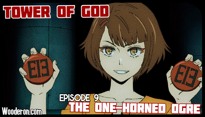 Tower of God – Episode 9: The One-HornedOrge