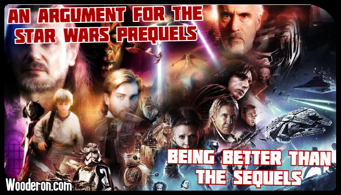 An argument for the Star Wars prequels being better than the sequels
