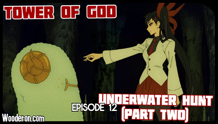 Tower of God – Episode 12: Underwater Hunt (Part Two)