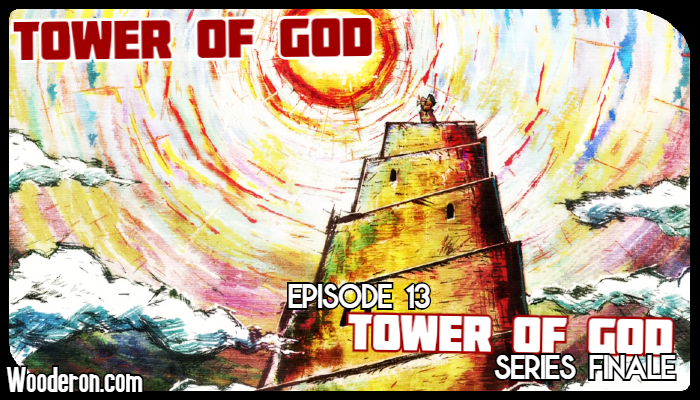 Tower of God – Episode 13: Tower of God – Series Finale