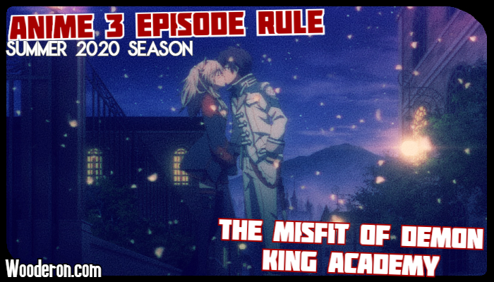 Anime 3 Episode Rule – Summer 2020: The Misfit of Demon King Academy